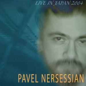 Pavel Nersessian Live in Japan 2004